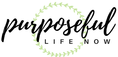 PURPOSEFUL LIFE NOW